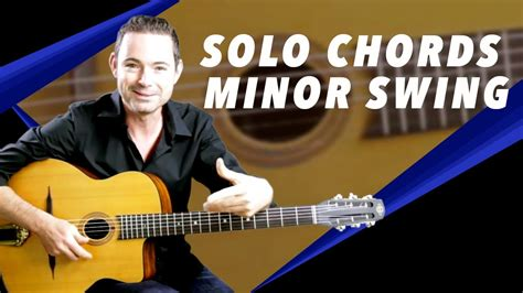 minor swing guitar minor swing soloing with chords jazz guitar
