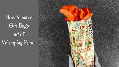 How To Make A Gift Bag Out Of A4 Paper - gift bags out of wrapping paper an easy diy