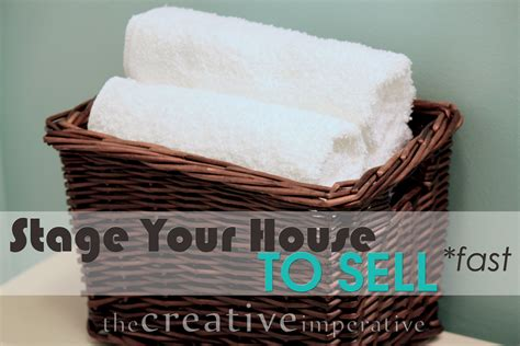 staging your house to sell the creative imperative staging the house to sell in less than one week