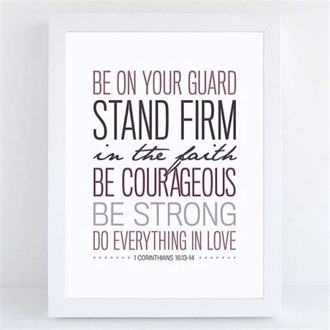 how to your to be a guard quot be on your guard stand firm in the faith be courageous be strong do everything in