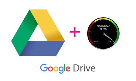 downloadgoogle drive drive files faster scottie s tech info