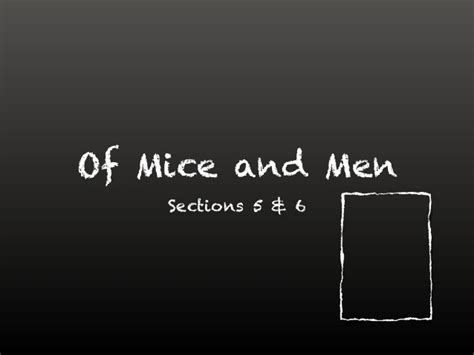 sparknotes of mice and men section 4 of mice and men section 5 6