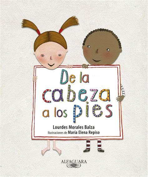 libro de la cabeza a 17 best images about lecturas desde venezuela on no se libros and animales
