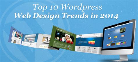 best home design websites 2014 top 10 wordpress web design trends in 2014