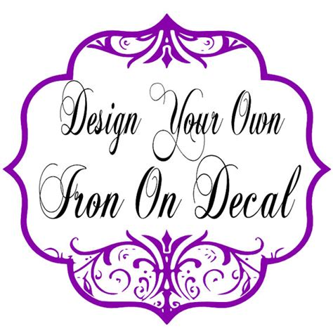 How To Make Your Own Iron On Transfer Paper - create your own custom iron on decal heat transfer by