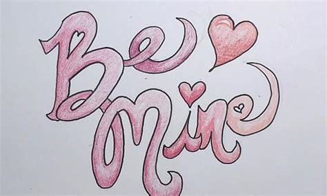 s day drawing be mine
