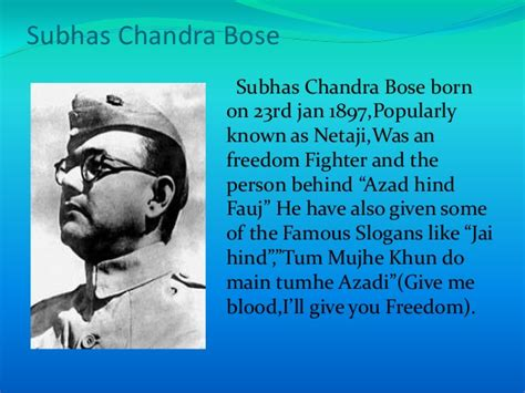 netaji biography in english subhas chandra bose quotes legends quotes