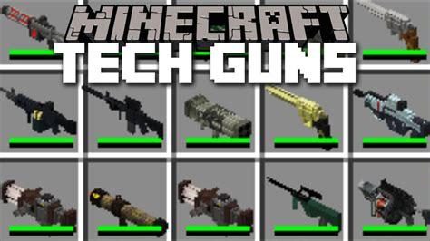 mods in minecraft guns techguns mod 1 7 10 guns worldgen npcs machines