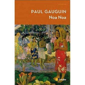 Noa Noa Voyage De Tahiti Voyage De Tahiti Poche Paul