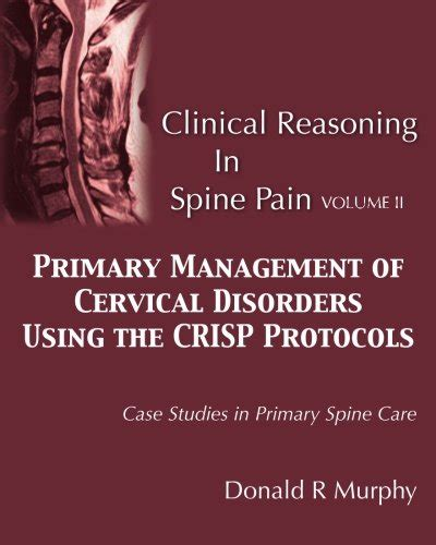 Clinical Reasoning In Spine Pain Volume Ii Primary