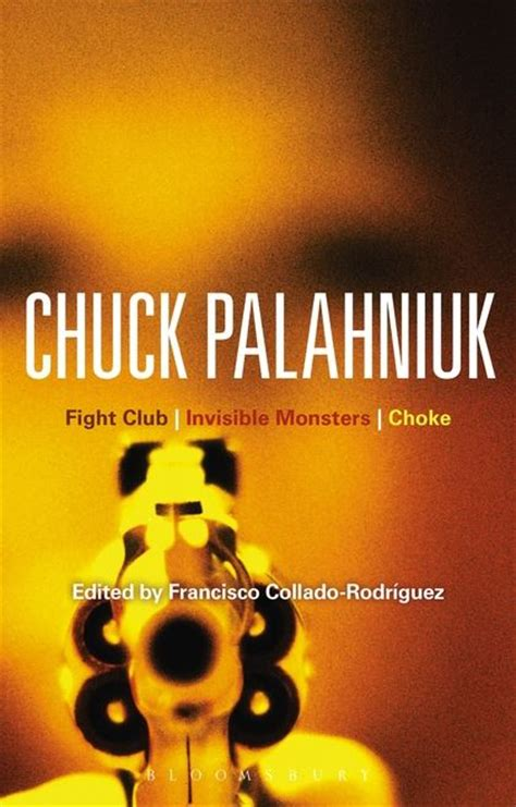 fight club by palahniuk chuck 1996 chuck palahniuk fight club invisible monsters choke bloomsbury studies in contemporary north