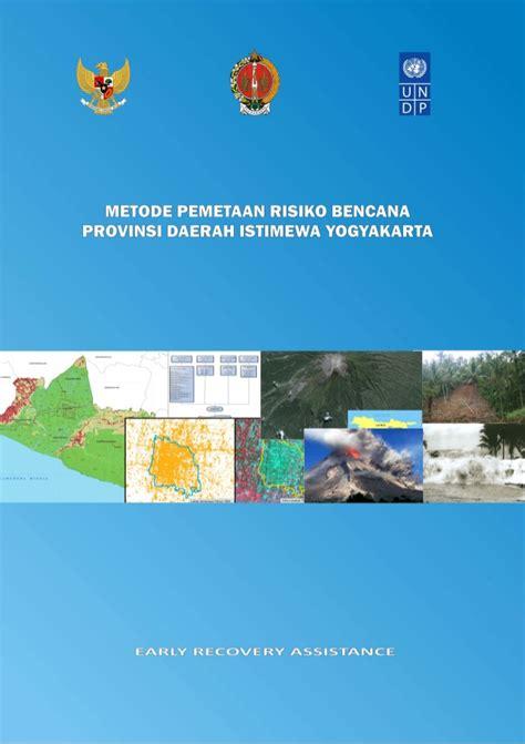 tutorial pemetaan arcgis metode pemetaan risiko bencana daerah istimewa yogyakarta 2008