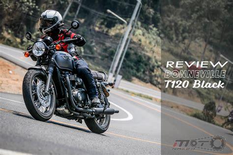 Black Review review triumph bonneville t120 black ความส ข มแบบร วม