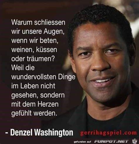 denzel washington zitate 2581 best images about weisheiten auf deutsch on pinterest