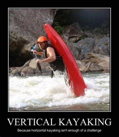 Kayaking Memes - 49 best kayak fun images on pinterest