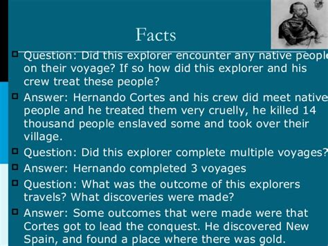 Some Great Crewfire Questions And Their Answers - the of hernando cortes