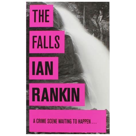 the falls a rebus the falls inspector rebus book 12 by ian rankin mystery books at the works