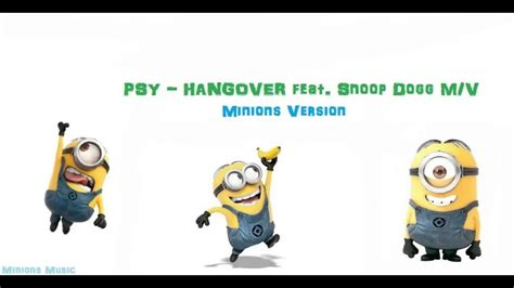psy hits his next view count milestones for daddy and psy hangover feat snoop dogg m v minions version youtube