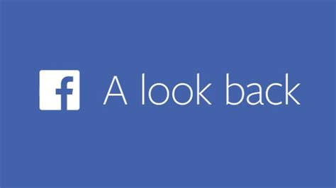 a look back at the take a sentimental look back at your facebook history