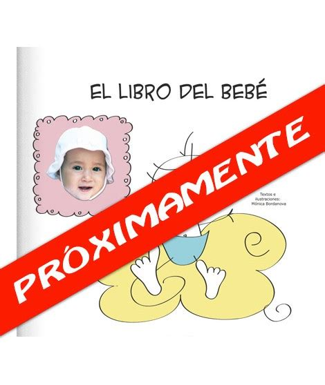 el libro del bebe el libro del beb 233 regalos