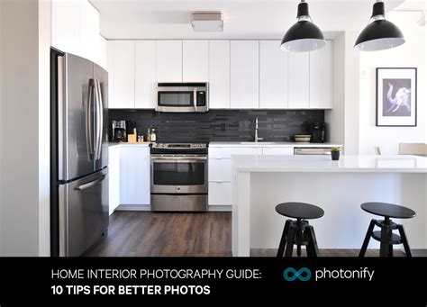 home interior photography home interior photography guide 10 tips for better photos