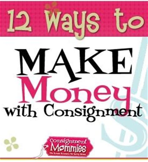 Best Way To Make Money As A Kid Online - 34 best images about consignment tips tricks on pinterest what it takes shopping