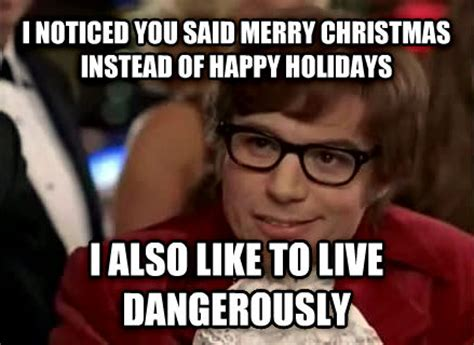 I Also Like To Live Dangerously Meme - livememe com live dangerously austin powers