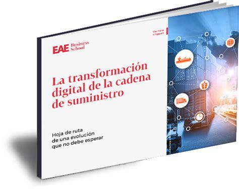 cadena de suministro digital transformaci 243 n digital de la cadena de suministro retos