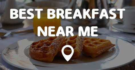 best restaurants near me points near me best breakfast near me points near me