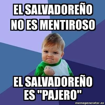 Funny Salvadorian Memes - top 28 ideas about my salvadorian side on pinterest pork