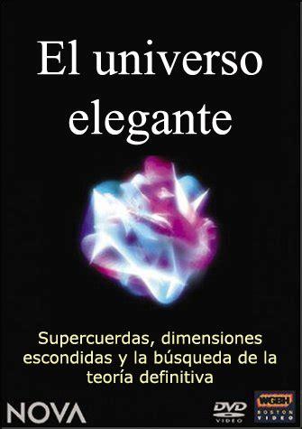 el universo elegante el link descarga directa el universo elegante la teoria de cuerdas 2003 documental