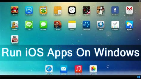 how to run ios apps on android image gallery ios apps on windows 10
