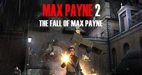 max payne 2 mobile max payne 2 highly compressed max payne mobile