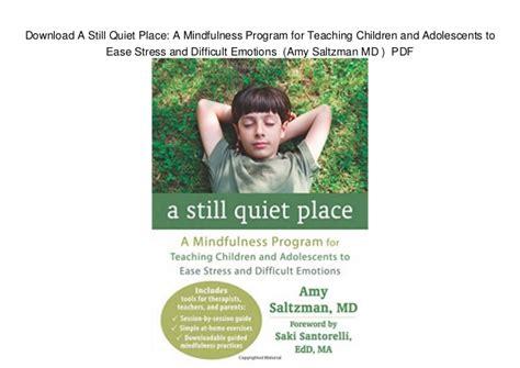 A Still Place Saltzman A Still Place A Mindfulness Program For Teaching Chil