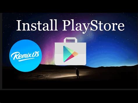 install playstore apk how to install play store on remix os for pc play store clip60
