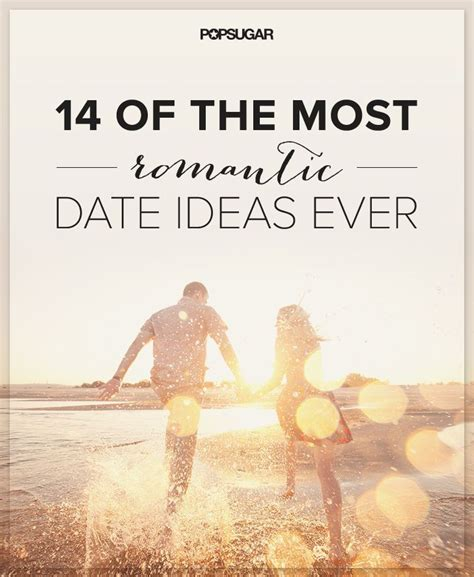 Most Date Ideas by 14 Of The Most Date Ideas The O