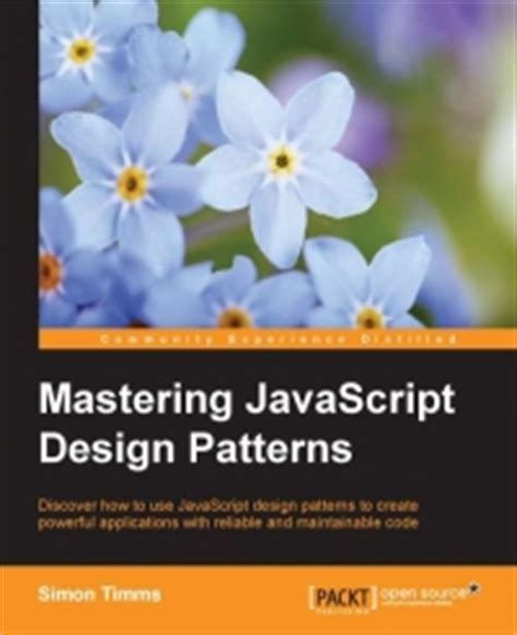 mastering javascript functional programming in depth guide for writing robust and maintainable javascript code in es8 and beyond books mastering javascript design patterns pdf torrent
