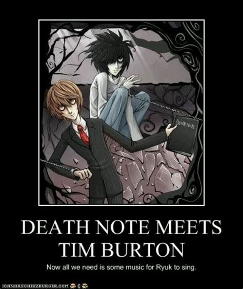 Death Note Memes - death note ala tim burton only the legendary danny elfman could do the soundtrack of course