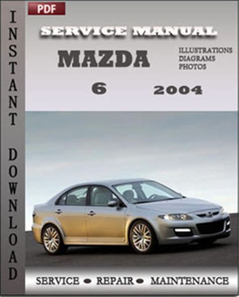 mazda 6 2004 service manual download repair service