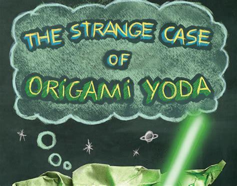 Origami Yoda Summary - smithville elementary library the strange of origami