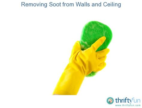 How To Clean Soot From Walls And Ceilings removing soot from walls and ceiling thriftyfun