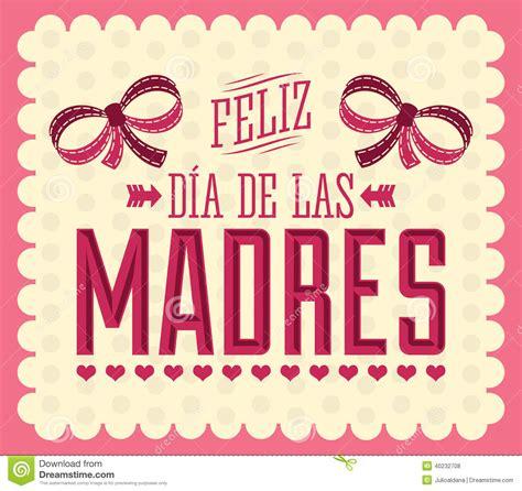 dia de la madre feliz dia de las madres happy s day text