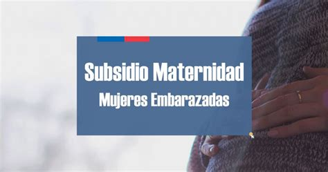 bono mujer embarazada subsidio maternal para mujeres embarazadas bonos 2018 chile