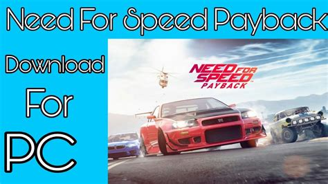 Terbatas Pc Need For Speed Payback need for speed payback for pc torrent free 100
