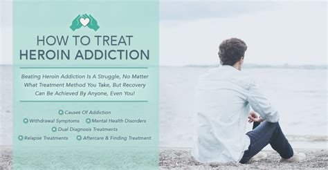 How To Help A Heroin Addict Detox by How To Treat Heroin Addiction