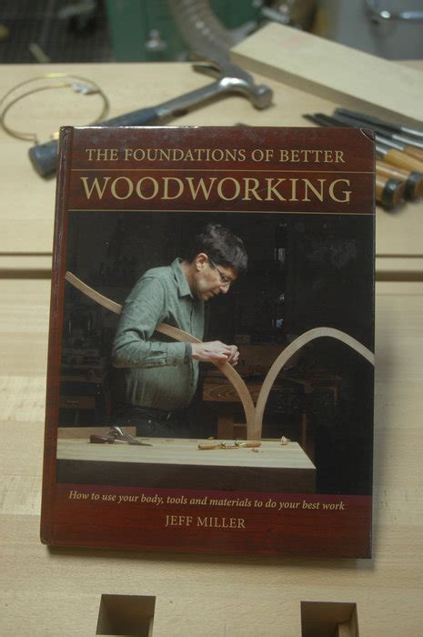 jeff miller woodworking review jeff miller writes a solid manual