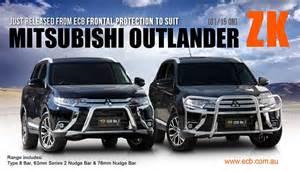 Mitsubishi Outlander Nudge Bar Ecb Just Released Mitsubishi Outlander Zk Nudge Bar