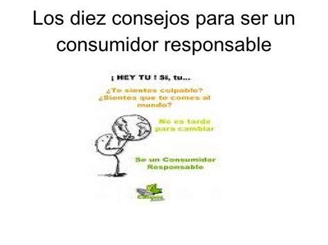 confidencias de un ser consumidor responsable