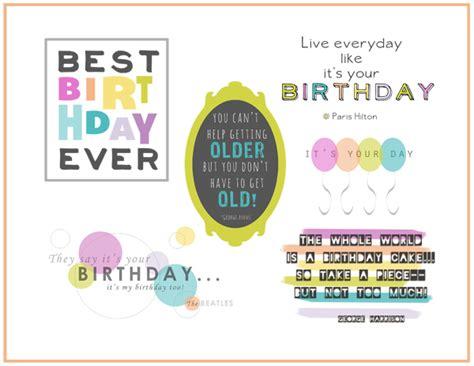 printable birthday quotes scrapbook quotes for birthdays quotesgram