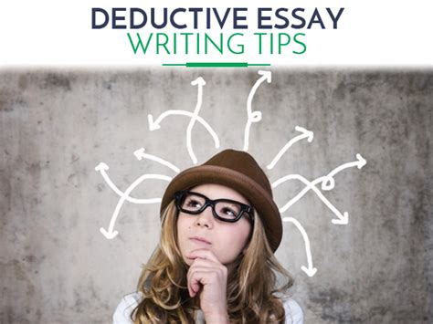 Deductive Essay Topics by Deductive Essay Structure And Writingtips